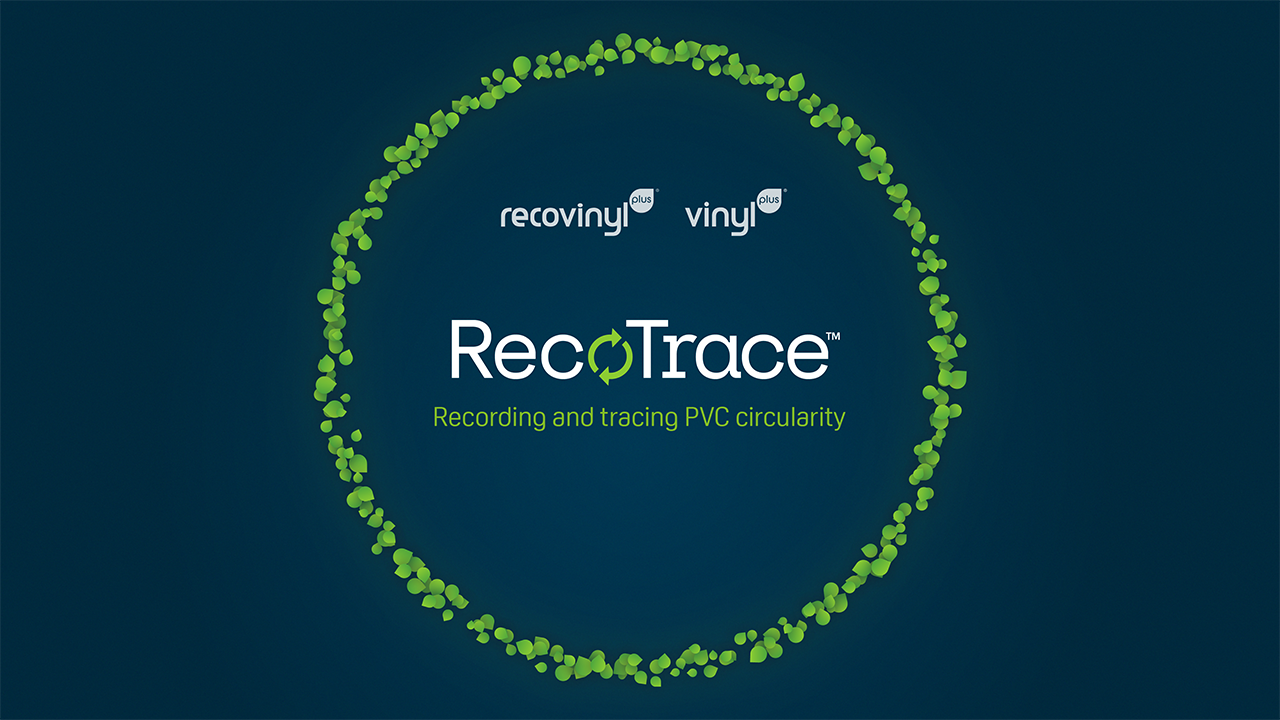 RecoTrace officially started receiving data on PVC recycling and uptake in Europe on 1 February 2021. (Source: Recovinyl)