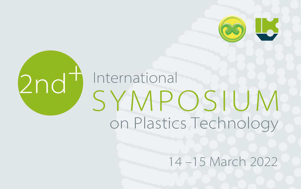 The 2<sup>nd</sup> International Symposium on Plastics Technology will take place from 14 – 15 March 2022 in Aachen, Germany. (Source: IKV)